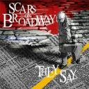Scars on Broadway - They Say single