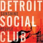 detroitsocialclub-sunshinepeople